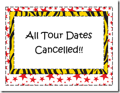 All Tour Dates Cancelled