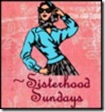 Sisrerhood Sundays 2