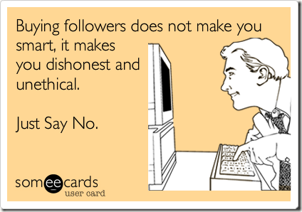 Buying Followers is dishonest