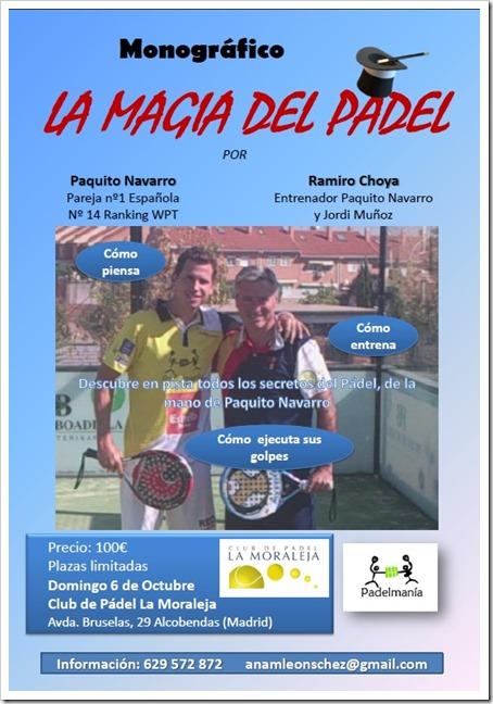 """Clinic """"La Magia del Pádel"""" impartido por Paquito Navarro y Ramiro Choya en Club de Pádel La Moraleja, 6 Octubre 2013."""