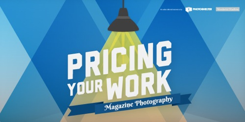 2013 02 18 GUIDE PricingYourWork MagazinePhotography slotA