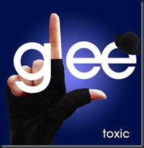 Glee-Toxic-FanMade