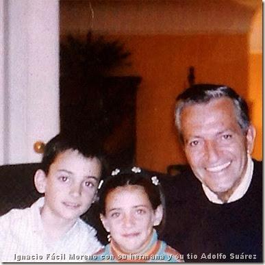 Ignacio Fácil Moreno con su hermana y su tio Adolfo suárez