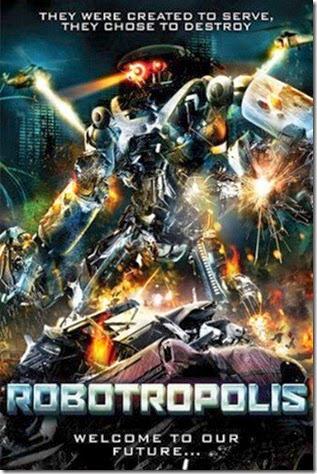 Robotropolis-วันหุ่นสังหารยึดโลก