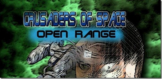 Crusaders of Space Open Range free full game (1)