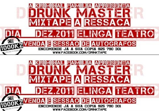 Drunk Master - DrinkTape 'A Ressaca' [Brevemente]