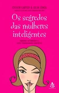 Os Segredos das Mulheres inteligentes, por Steven Carter