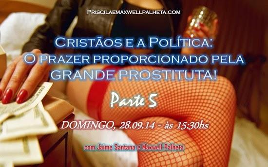 prostituição igreja - Priscila e Maxwell Palheta