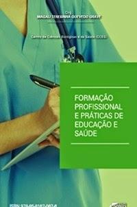Formação Profissional e Prática de Educação e Saúde, por Magali Taresinha