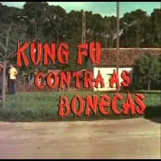 kungfucontraasbonecas 01