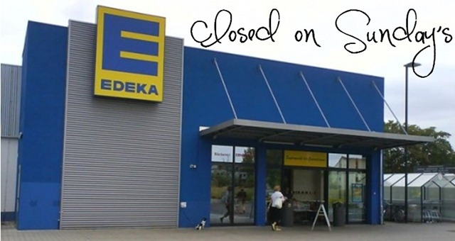 Stores are closed on Sunday's in Germany