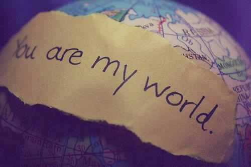 you_are_my_world_quote