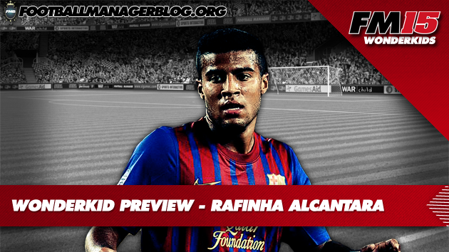 Rafinha Alcantara Football Manager 2015
