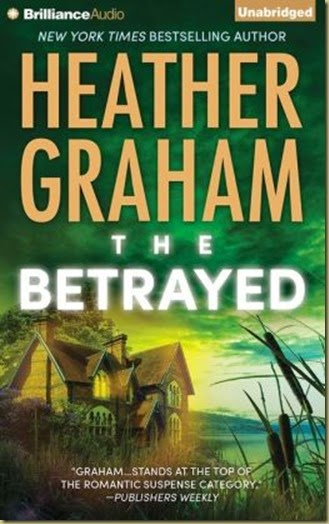The Betrayed by Heather Graham on Thoughts in Progress