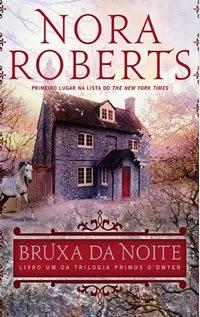 Bruxa da Noite, por Nora Roberts