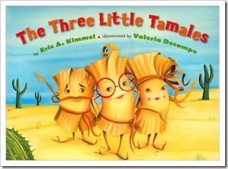 Three Little Tamales