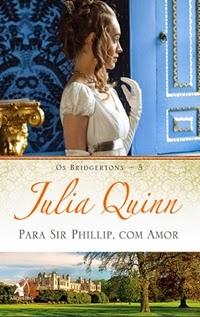 Para Sir Phillip, com amor, por Julia Quinn