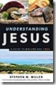 understanding-jesus-a-guide-to-his-life-and-times