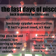 The Last Days of Pisco, back in Dalston for Christmas