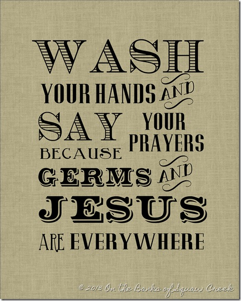 Wash Your Hands and Say Your Prayers Free Printable