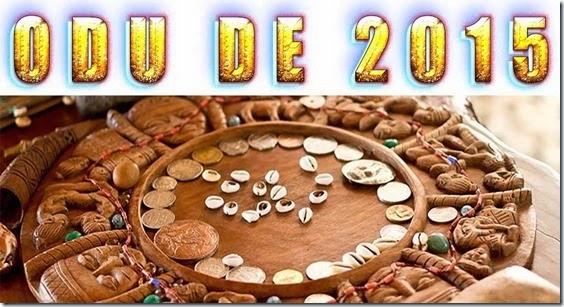 Odu regente de 2015 - odu ifá - previsão - letra - orixá de 2015