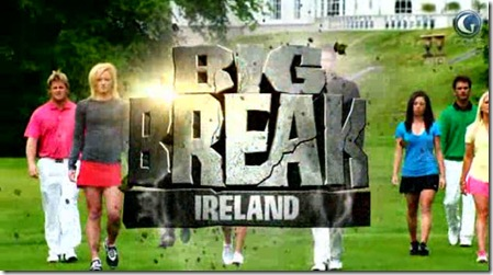 big break ireland episode 1 video