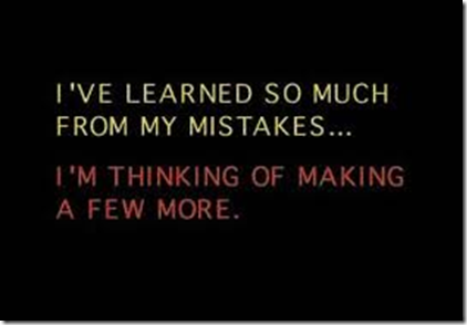 ive learned so much from my mistakes