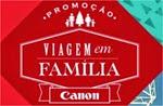 promocao viagem em familia canon