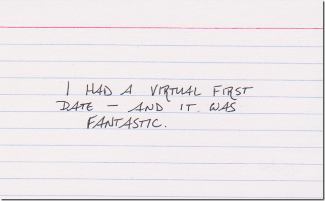 I had a virtual first date - and it was fantastic.