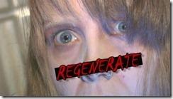 regenerate still 3
