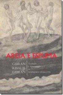 Areia e Espuma, de Gibran.
