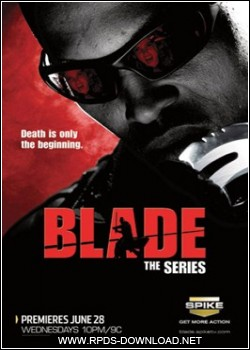 4f5c063e17f7a Blade: The Series   1ª Temporada Completa   Legendado