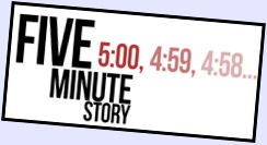 Five.Minute.Story