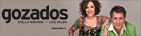 Gozados, com Luiz Salem e Stella Miranda, no TEMEC em Itu