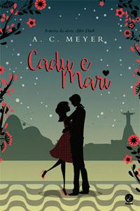 Cadu e Mari, por A. C. Meyer