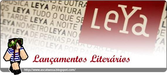 Lançamentos Literários LeYa