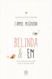 Belinda e Em, por Cammie McGovern