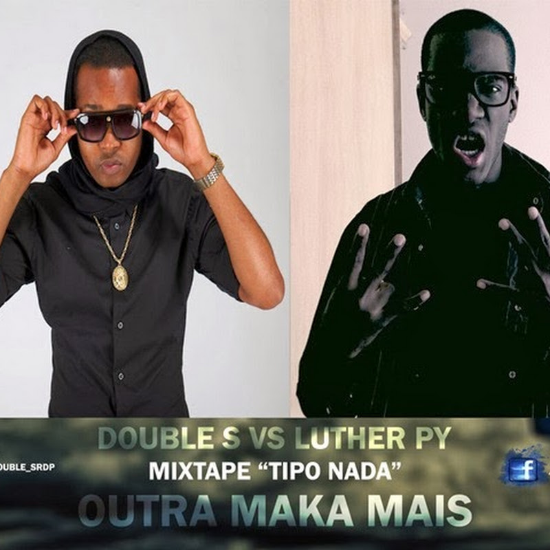 Double S vs Luther Py - Outra Maka Mais (TrapMusik 2013) [Download]