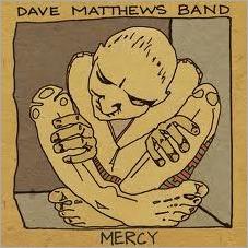 Dave-Matthews-Band - Mercy