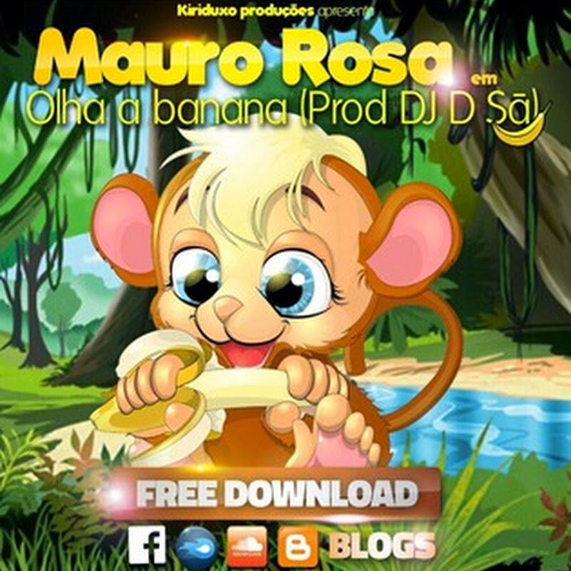 Mauro Rosa–Olha A Banana (Kuduro 2k14) [Download]