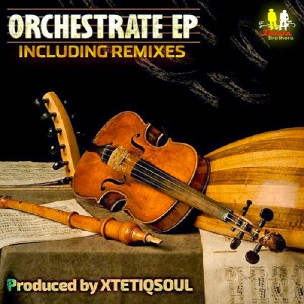 XtetiQsoul - Orchestrate (Original Mix)
