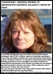 DAY YVONNE MISSING JULY 20 2011 10H30AM PATROL STREET KENSINGTON ZA
