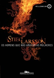 Os Homens que não Amavam as Mulheres - Stieg Larsson
