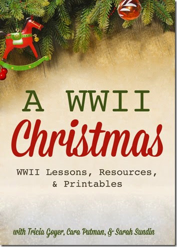 Christmas Homeschooling Lesson on World War 2