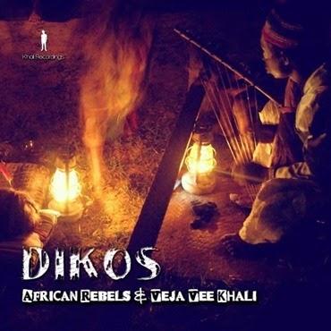 frican Rebels, Veja Vee Khali - Dikos so 9dades