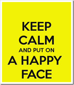 keep-calm-and-put-on-a-happy-face-1