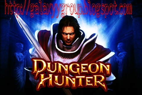 Dungeon Hunter 3D For samsung galaxy | Galaxy Y Group