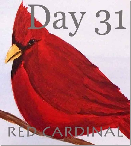 Day 31–Paint a Red Cardinal