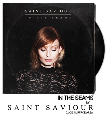 In the Seams by Saint Saviour
