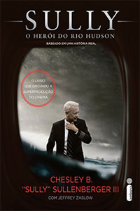 Sully - O herói do rio Hudson, por Chesley Sully Sullenberger